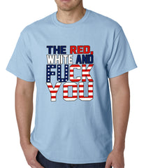 Red, White & F*ck You Mens T-shirt