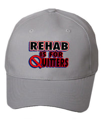 Rehab Is For Quitters Baseball Hat
