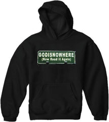 Religious Sweatshirts - Godisnowhere God is Now Here! Hoodie