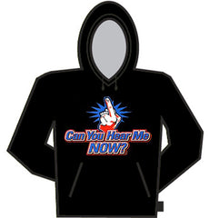 Rude and Offensive :: Can You Hear Me Now Hoodie