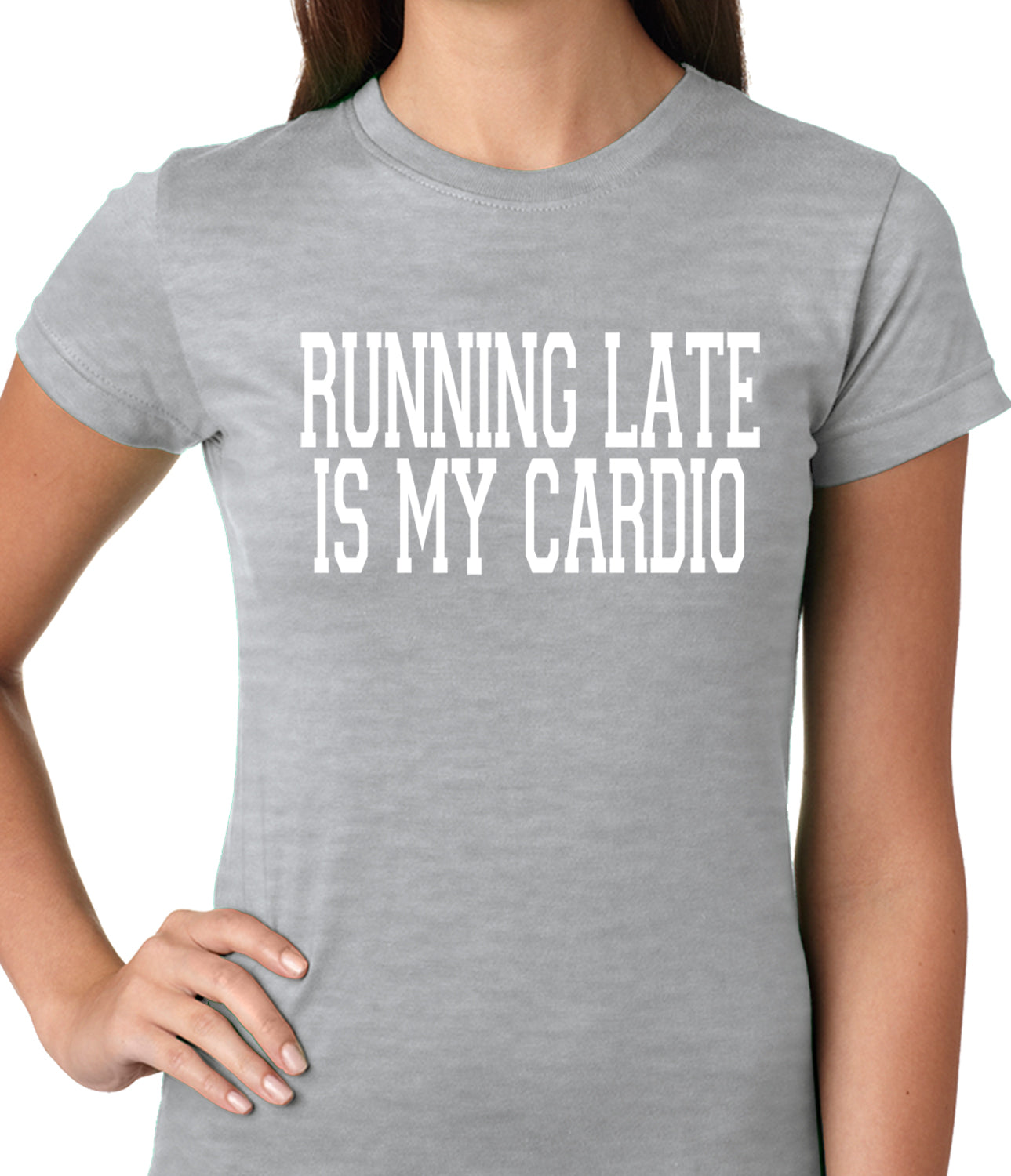 Running Late is my Cardio Ladies T-shirt