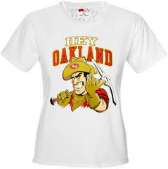 San Francisco Fan - Hey Oakland Girls T-shirt
