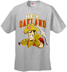 San Francisco Fan - Hey Oakland Mens T-shirt