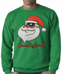 Santa - Where My Ho's At Adult Crewneck