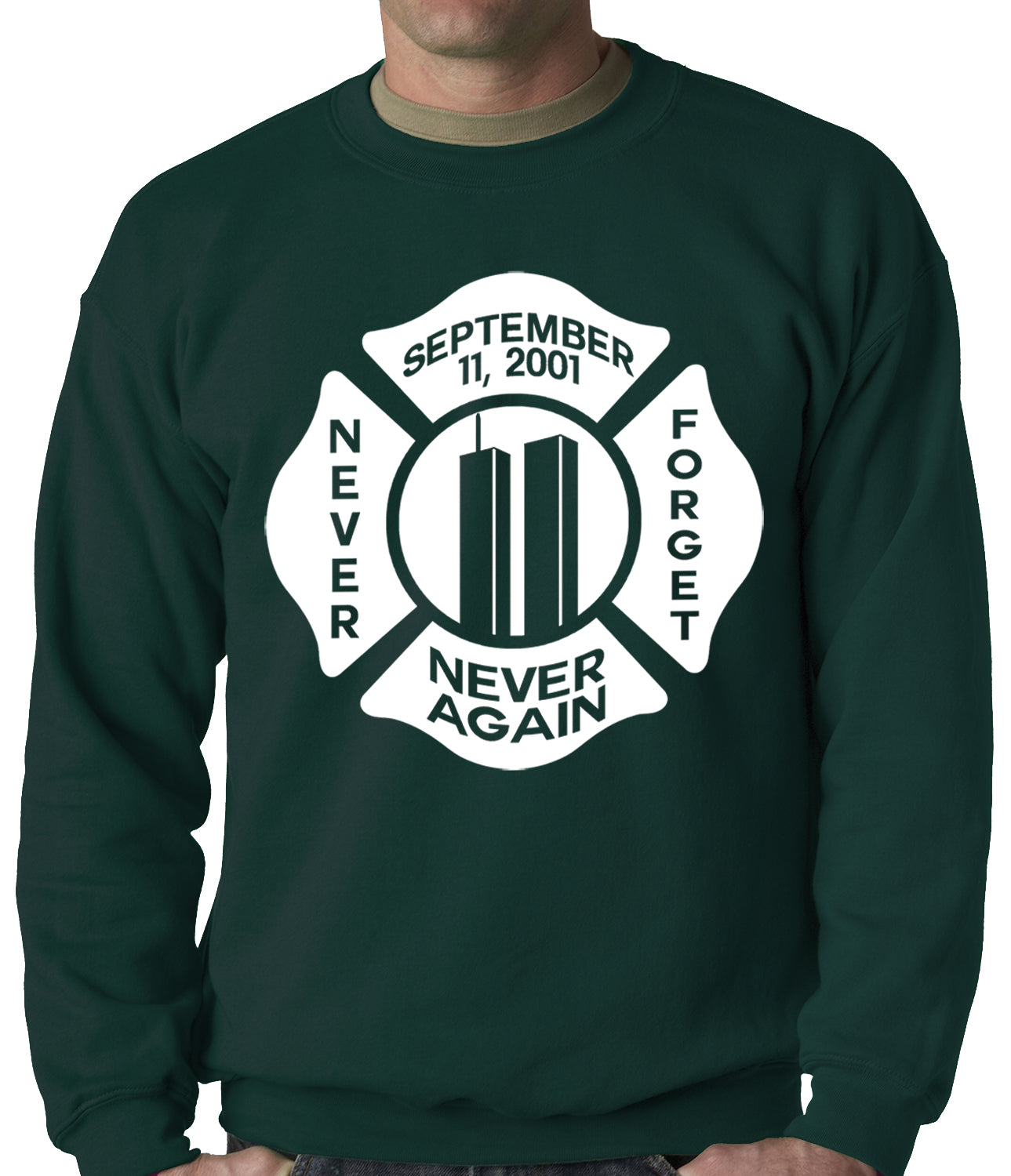September 11, 2001 Never Forget, Never Again Adult Crewneck