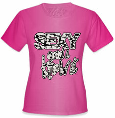 Sexy And I Know It Girls T-Shirt