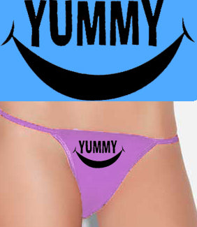 Sexy Thongs with Sayings - Yummy Thong