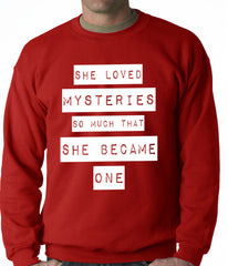 She Loved Mysteries So Much, She Became One Adult Crewneck