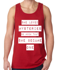 She Loved Mysteries So Much, She Became One Tank Top
