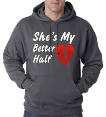 She's My Better Half Adult Hoodie