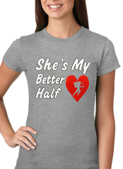 She's My Better Half Girls T-shirt