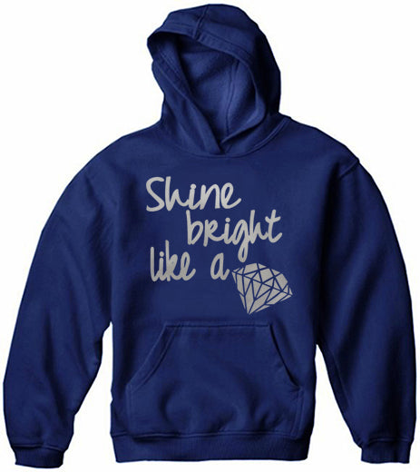 Shine Bright Like A Diamond Adult Hoodie