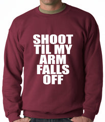 Shoot Til My Arm Falls Off Basketball Adult Crewneck