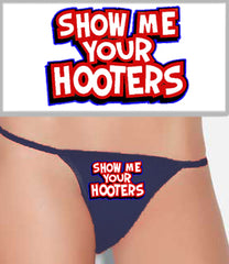 Show Me Your Hooters Thong
