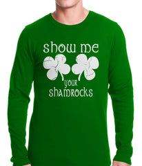 Show Me Your Shamrocks St. Patrick's Day Thermal Shirt