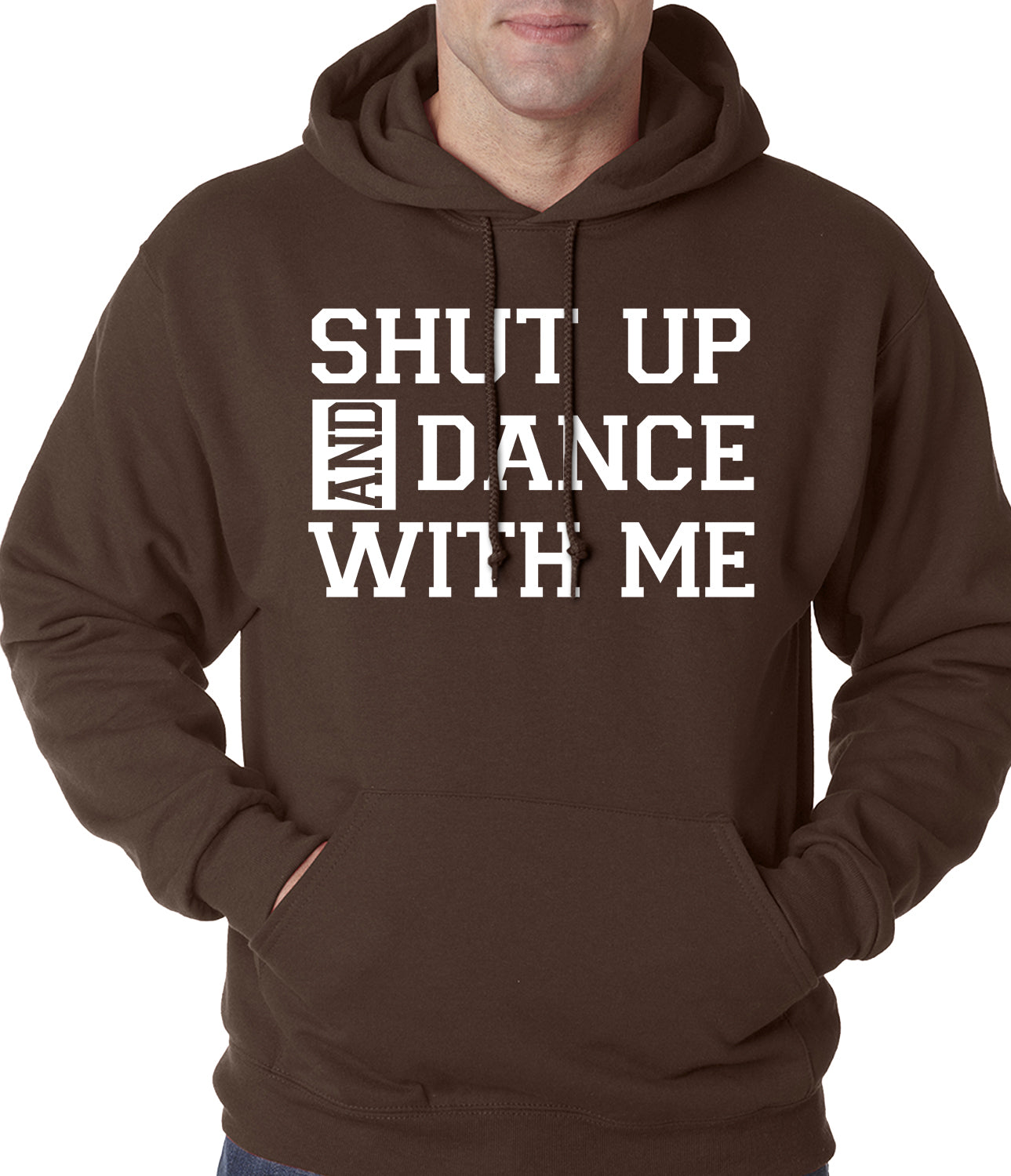 Shut Up And Dance With Me Adult Hoodie