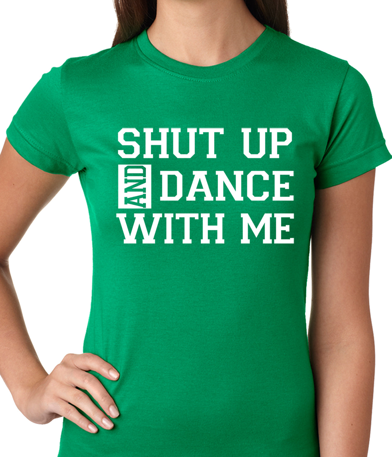 Shut Up And Dance With Me Ladies T-shirt