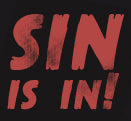 Sin Is In T-Shirt