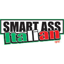 Smart Ass Italian Girls T-Shirt