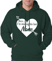 So I'm Stealing His Name Couples Adult Hoodie