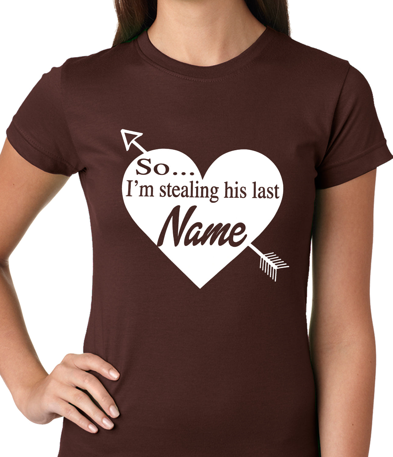 So I'm Stealing His Name Couples Ladies T-shirt