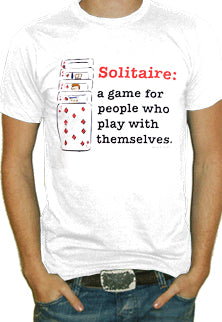 Solitare Play With Yourself T-Shirt