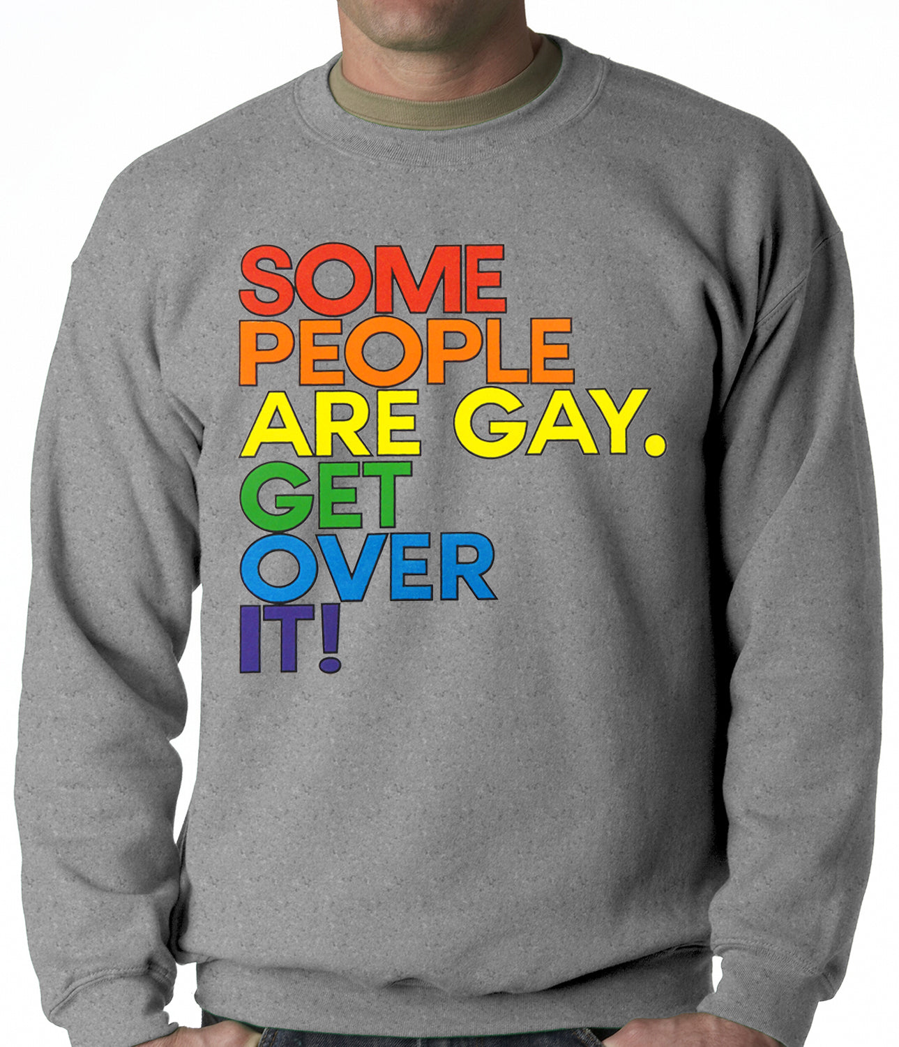 Some People Are Gay Adult Crewneck