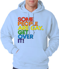 Some People Are Gay Adult Hoodie