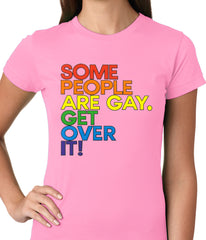 Some People Are Gay Ladies T-shirt