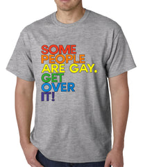 Some People Are Gay Mens T-shirt