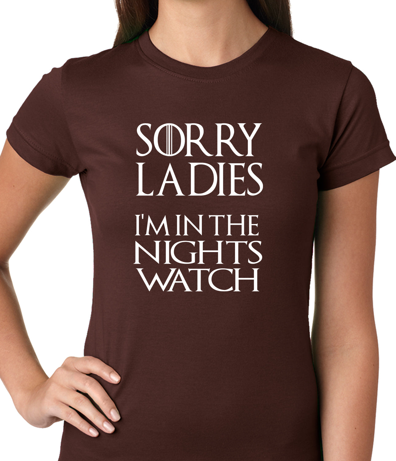 Sorry Ladies, I'm In The Nights Watch Girls T-shirt