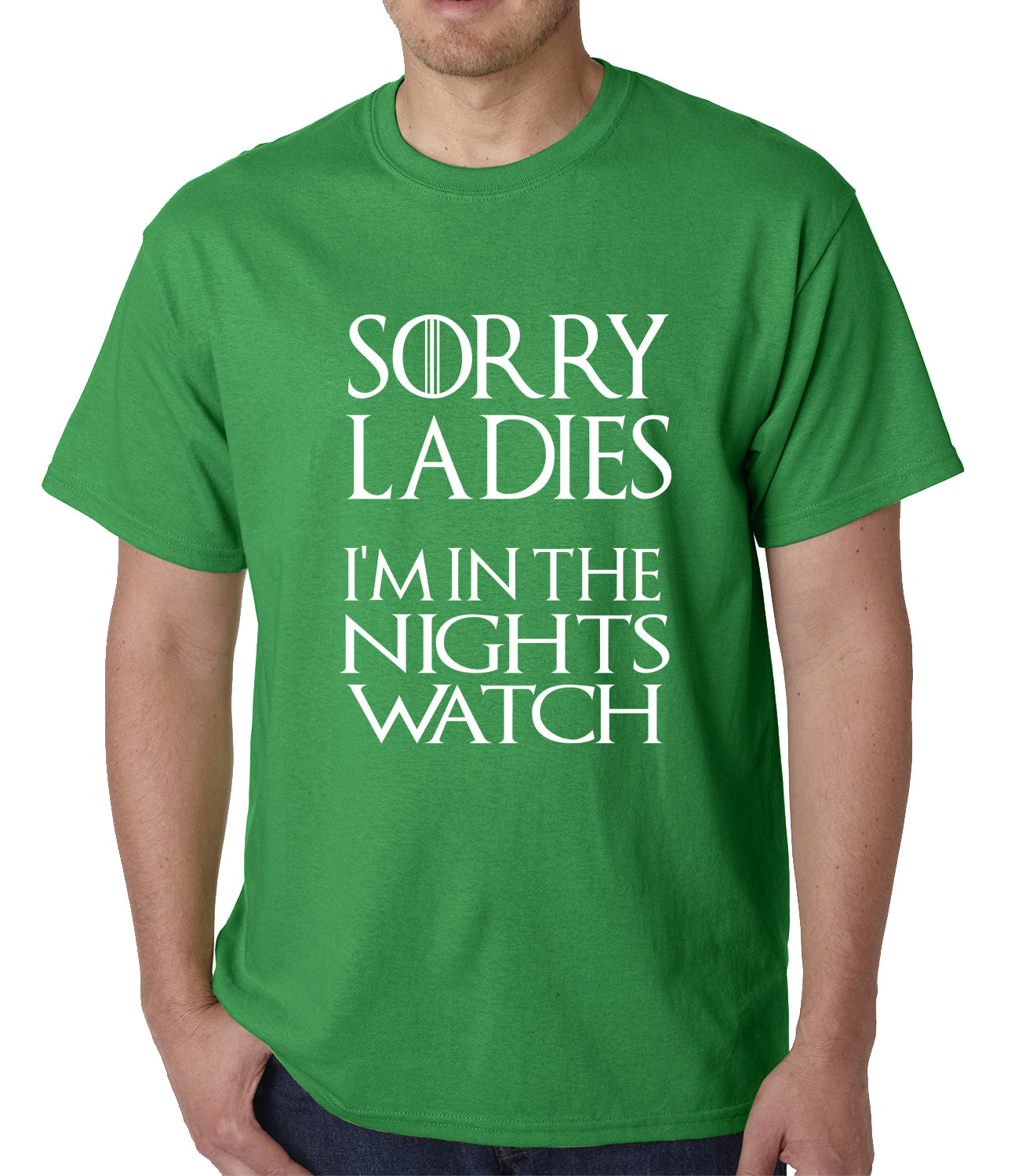 Sorry Ladies, I'm In The Nights Watch Mens T-shirt