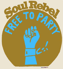 Soul Rebel Free To Party T-Shirt
