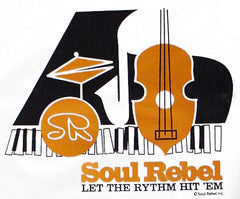 Soul Rebel Let The Rythm Hit'em T-Shirt