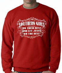 Southern Girls Do Their Best Adult Crewneck