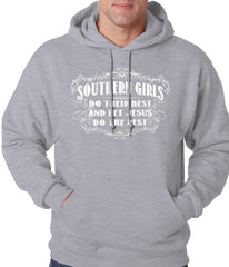 Southern Girls Do Their Best Adult Hoodie