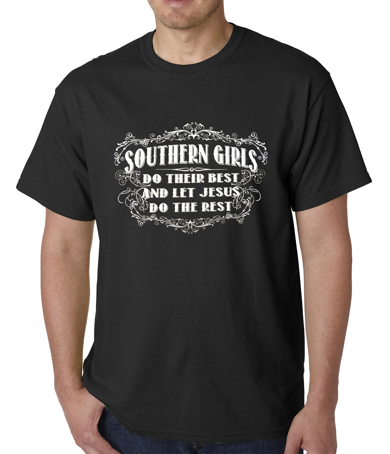 Southern Girls Do Their Best Mens T-shirt