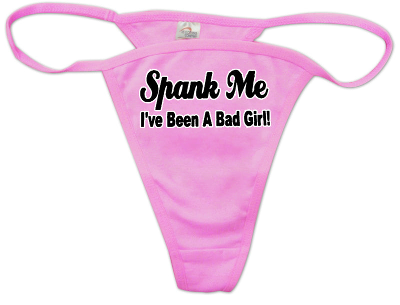 Spank Me I've Been A Bad Girl Thong