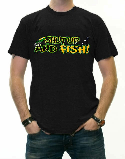 Sportsman and Angler Tees - Shut Up and Fish T-Shirt