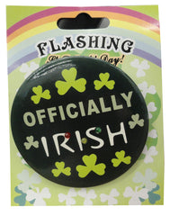 St Patrick's Day Officially Irish Light Up LED Pin