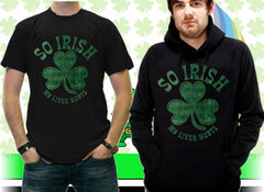 "St. Patrick's Day ""So Irish My Liver Hurts"" Hoodie"