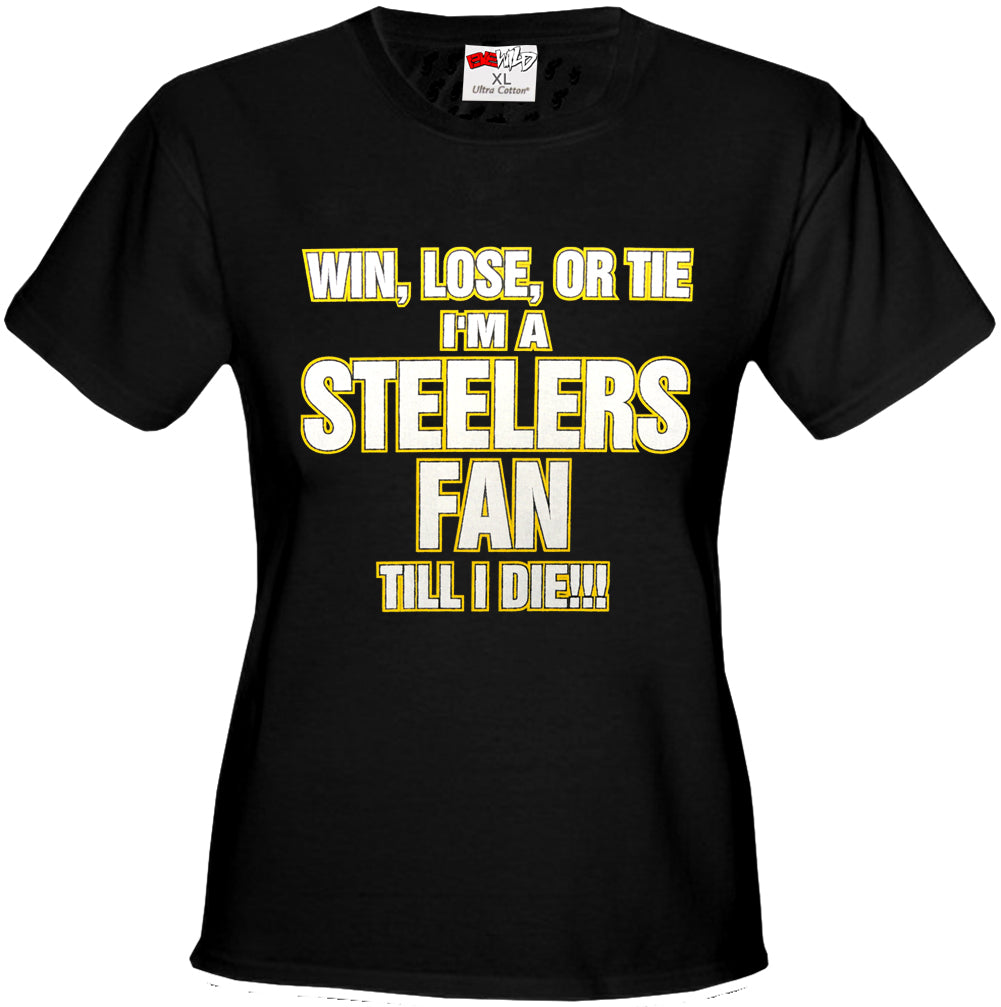 Steelers Fan Till I Die Girls T-shirt