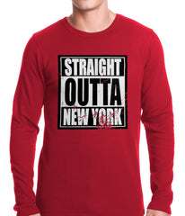 Straight Outta New York Thermal Shirt