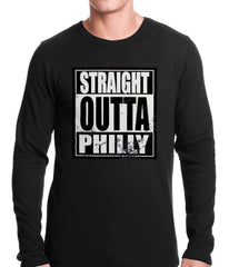 Straight Outta Philly Thermal Shirt