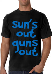 Sun's Out Guns Out Men's T-Shirt