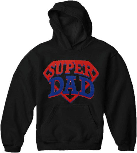 Super Dad Hoodie - Great Sweatshirt For A Great Dad