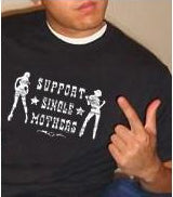 Support Single Mothers T-Shirt
