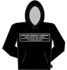 Surgeon Generals Warning Hoodie