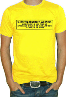 Surgeon Generals Warning T-Shirt