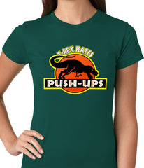 T-Rex Hates Pushups Funny Ladies T-shirt